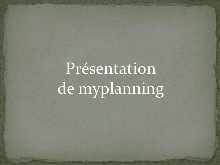 Présentation de myplanning