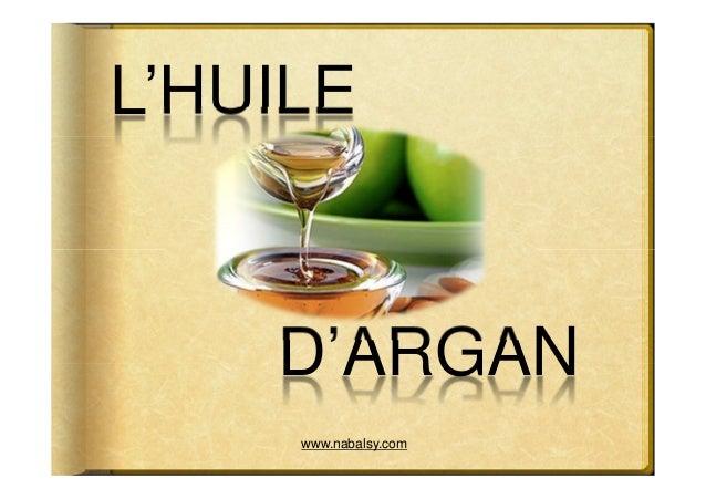 L'HUILE D'ARGAN Soin de jour / Soin de nuit ; Puissant régénérateur cellulaire ; Massage Soin capillaire, cheveux secs et ...