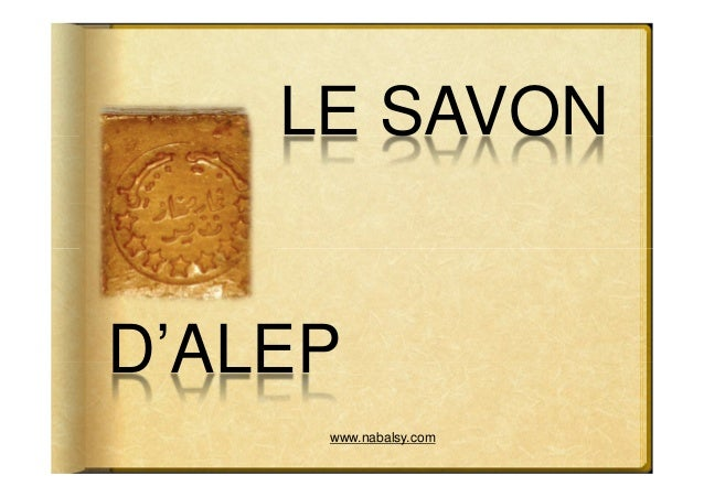 LE SAVOND'ALEP     www.nabalsy.com