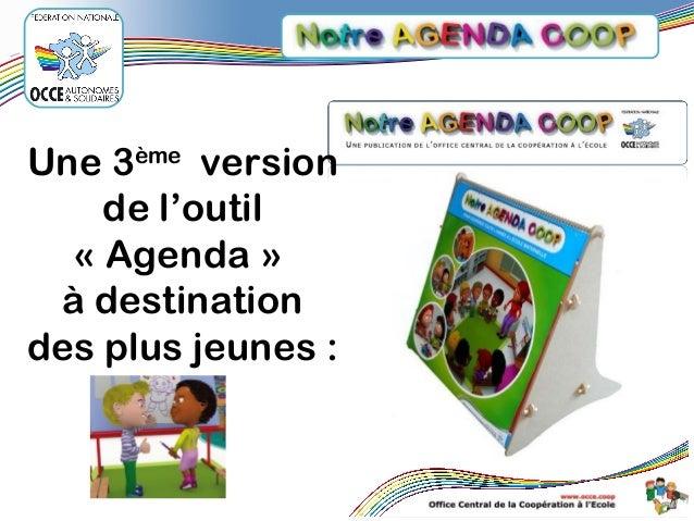 Une 3ème version de l'outil «Agenda» à destination des plus jeunes :
