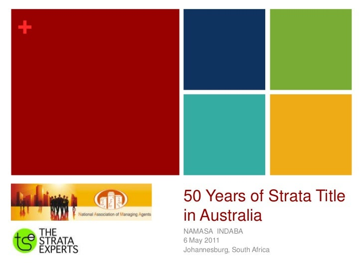50 Years of Strata Title in Australia<br />NAMASA  INDABA <br />6 May 2011<br />Johannesburg, South Africa <br />