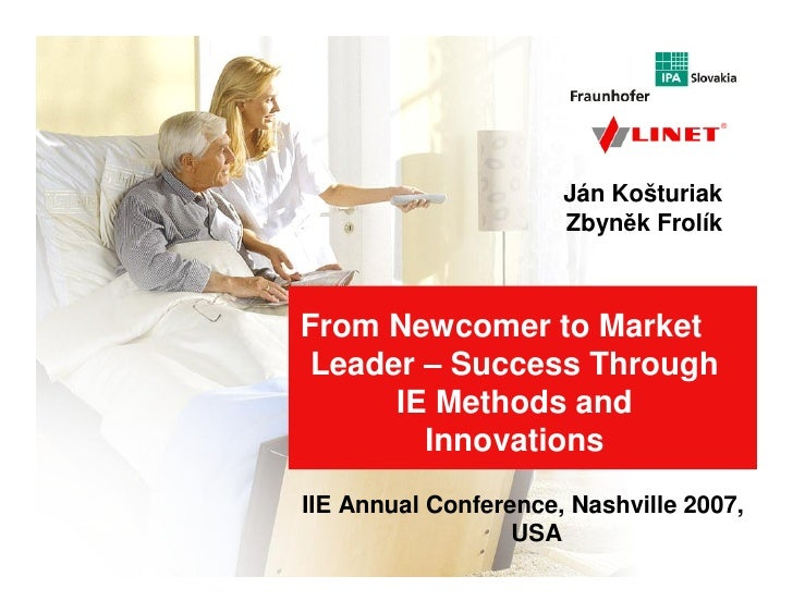 From Newcomer to Market Leader – Success Through IE Methods and Innovations                                               ...