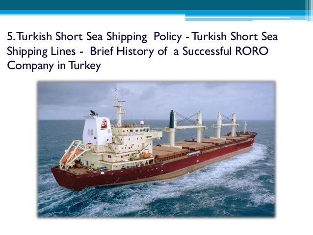 mediterranean transport system 30 5 turkish short sea shipping