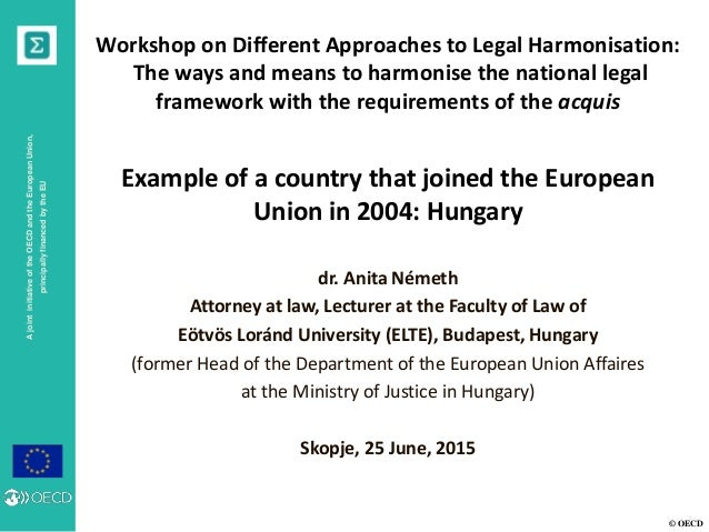 © OECD AjointinitiativeoftheOECDandtheEuropeanUnion, principallyfinancedbytheEU Workshop on Different Approaches to Legal ...