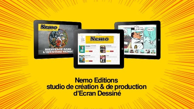 Nemo Editions studio de création & de production d'Ecran Dessiné