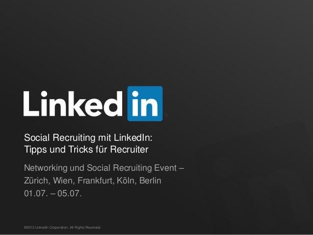 Social Recruiting mit LinkedIn: Tipps und Tricks für Recruiter Networking und Social Recruiting Event – Zürich, Wien, Fran...