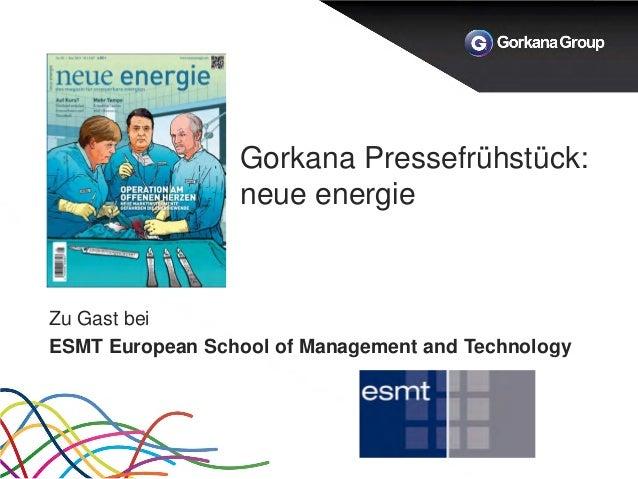 Gorkana Pressefrühstück: neue energie Zu Gast bei ESMT European School of Management and Technology