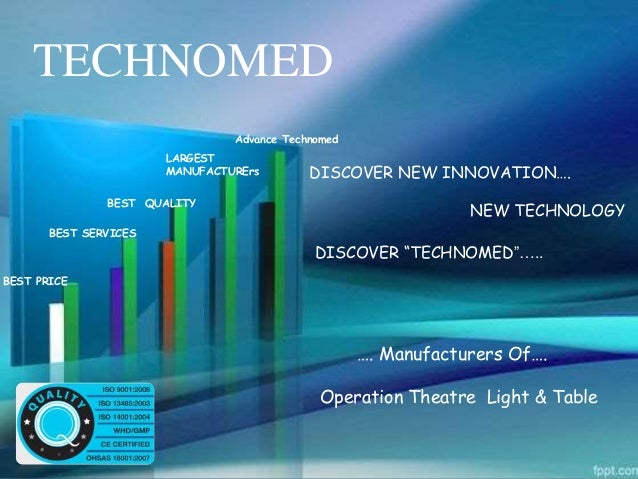 """TECHNOMED BEST QUALITY LARGEST MANUFACTURErs DISCOVER NEW INNOVATION…. NEW TECHNOLOGY DISCOVER """"TECHNOMED""""….. …. Manufactu..."""