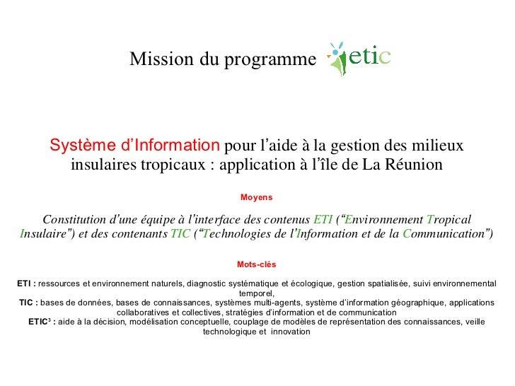 Système d 'Information  pour l ' aide à la gestion des milieux insulaires tropicaux : application à l ' île de La Réunion ...