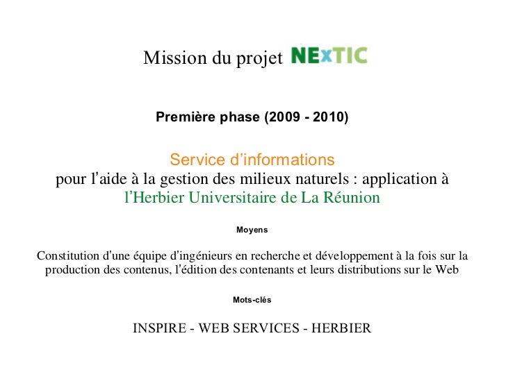 Première phase (2009 - 2010) Service   d 'informations pour l ' aide à la gestion des milieux naturels : application à l '...