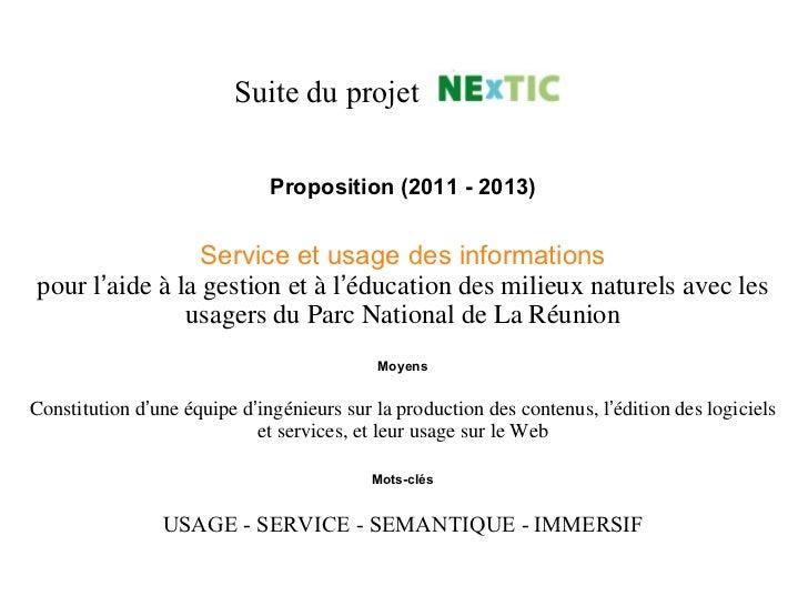 Proposition (2011 - 2013) Service et usage des informations pour l ' aide à la gestion et à l ' éducation des milieux natu...
