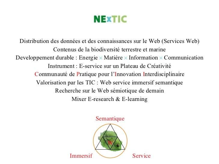 Distribution des données et des connaissances sur le Web (Services Web) Contenus de la biodiversité terrestre et marine De...