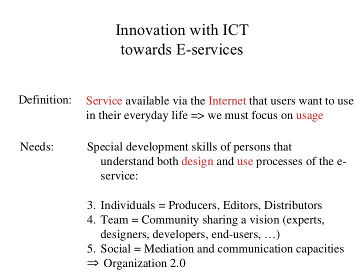 Service  available via the  Internet  that users want to use in their everyday life => we must focus on  usage <ul><li>Spe...