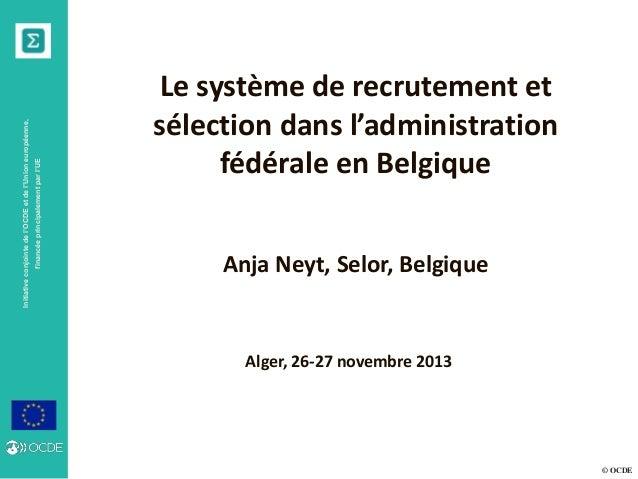 © OCDE Initiativeconjointedel'OCDEetdel'Unioneuropéenne, financéeprincipalementparl'UE Alger, 26-27 novembre 2013 Le systè...