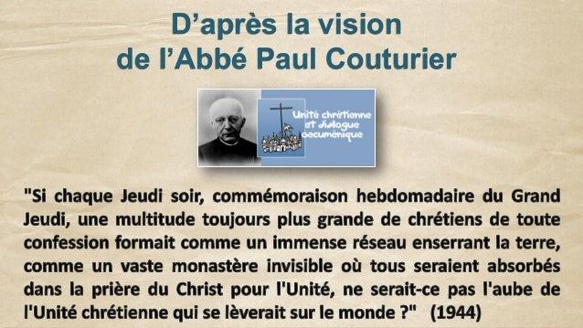 D'après la vision de l'Abbé Paul Couturier