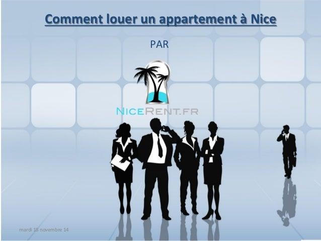 Comment  louer  un  appartement  à  Nice  PAR  mardi  18  novembre  14