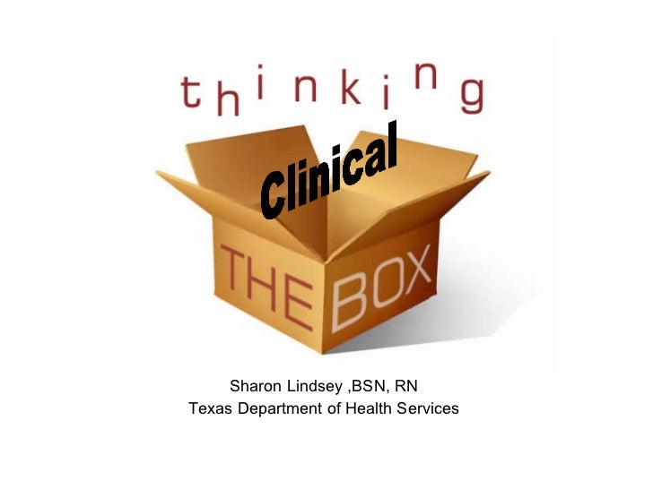 Sharon Lindsey ,BSN, RN Texas Department of Health Services