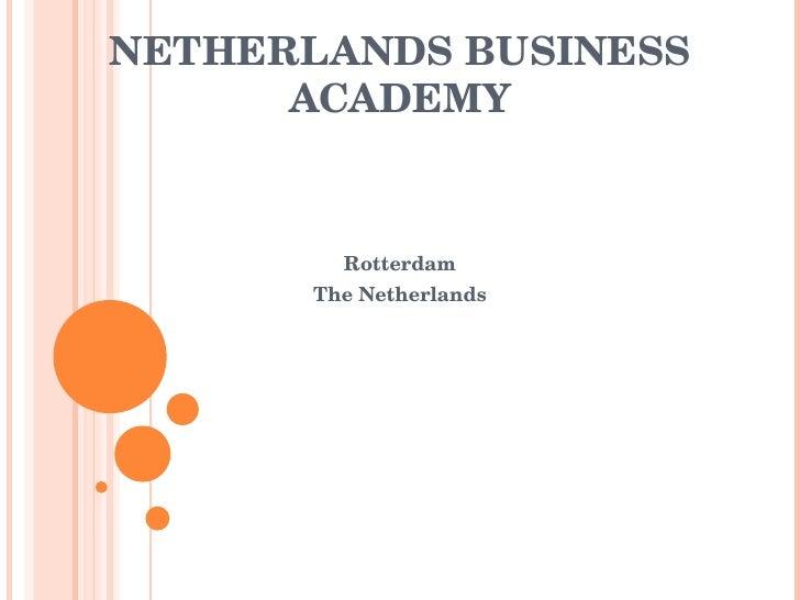 NETHERLANDS BUSINESS ACADEMY Rotterdam The Netherlands