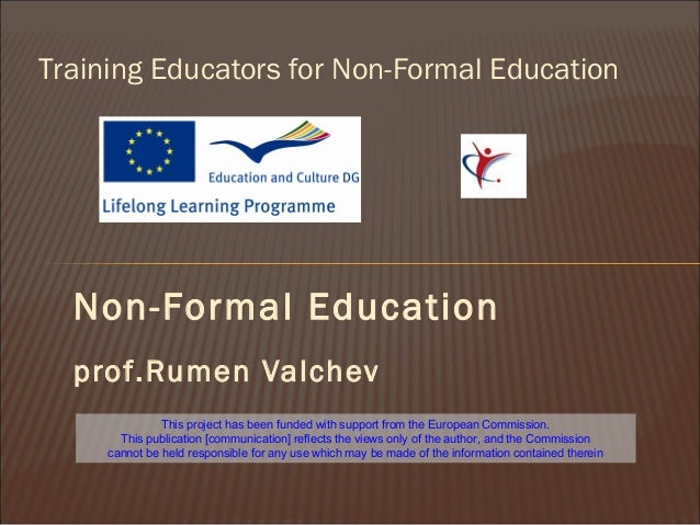 formal and non formal education Education and training recognition of prior non-formal and informal learning in higher education eurydice overview.