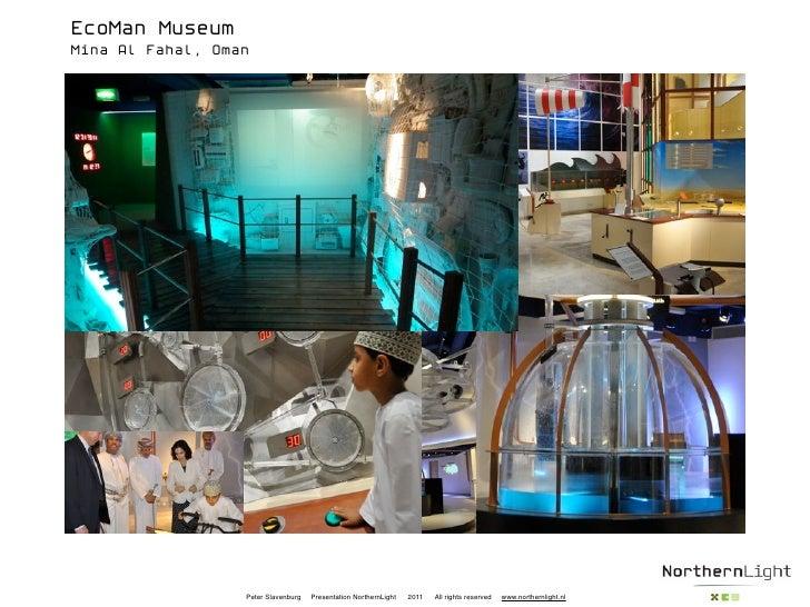 EcoMan MuseumMina Al Fahal, Oman                  Peter Slavenburg   Presentation NorthernLight   2011   All rights reserv...