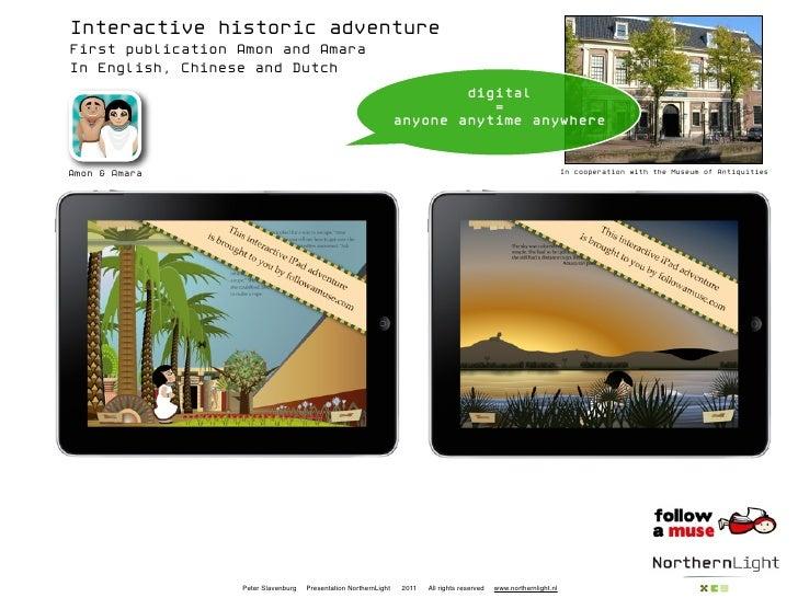 Interactive historic adventureFirst publication Amon and AmaraIn English, Chinese and Dutch                               ...
