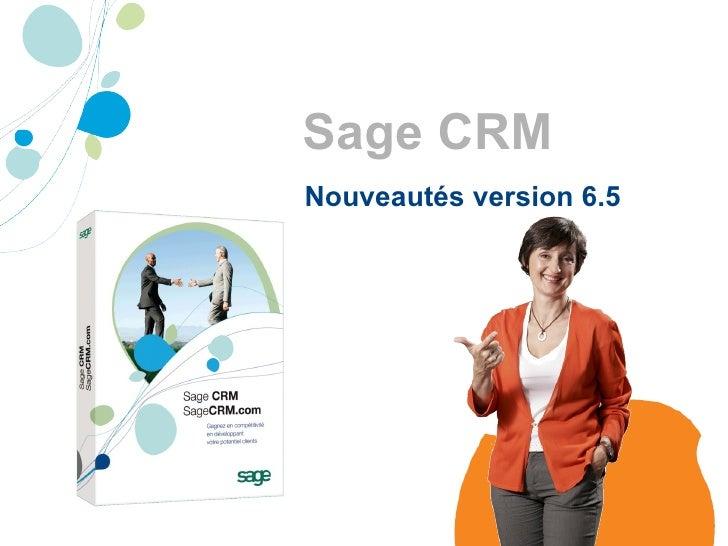 Sage CRM Nouveautés version 6.5