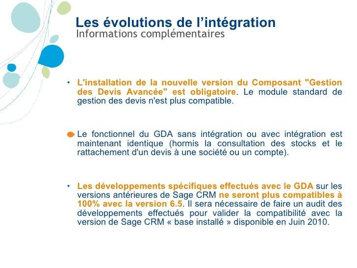 Informations complémentaires <ul><li>L'installation de la nouvelle version du Composant &quot;Gestion des Devis Avancée&qu...