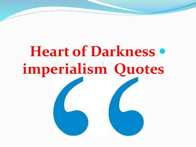 Marlow imperialism quotes