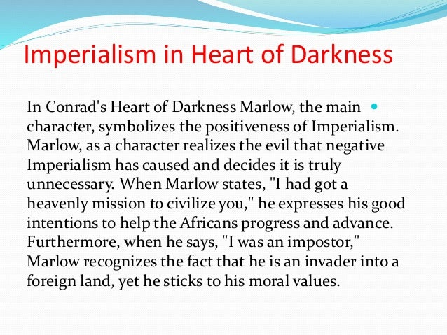 Imperialism - Conrad's Heart of Darkness