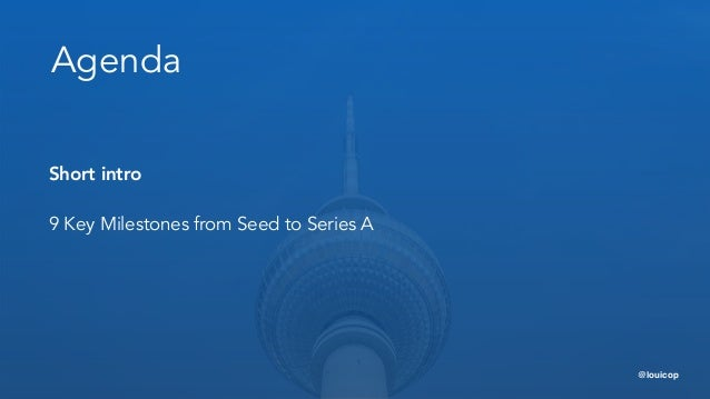 9 Key Milestones from Seed to Series A