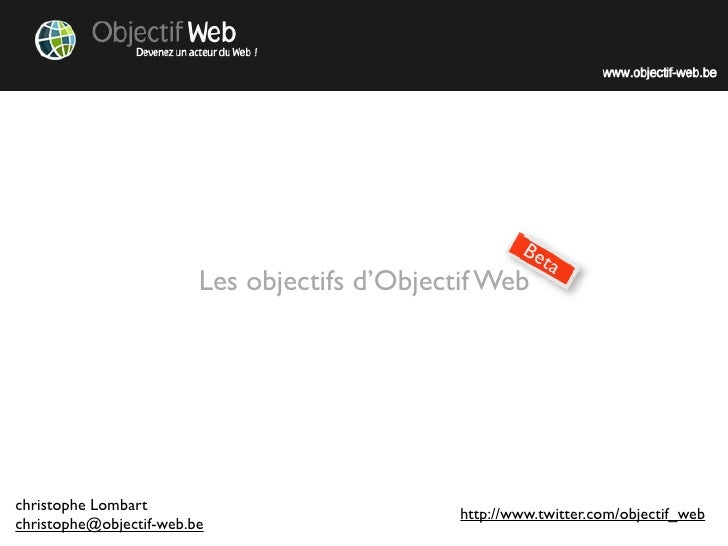 Be                                                           ta                          Les objectifs d'Objectif Web     ...