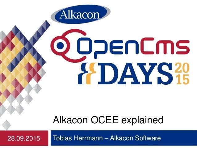 Tobias Herrmann – Alkacon Software Alkacon OCEE explained 28.09.2015