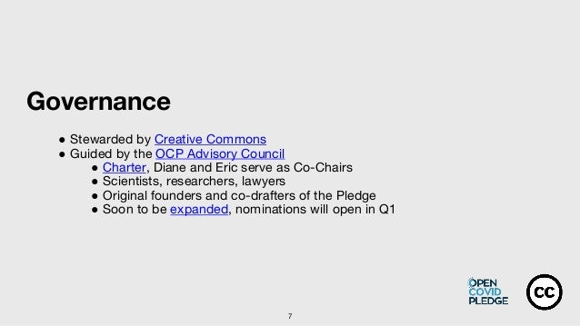 Governance ● Stewarded by Creative Commons ● Guided by the OCP Advisory Council ● Charter, Diane and Eric serve as Co-Chai...