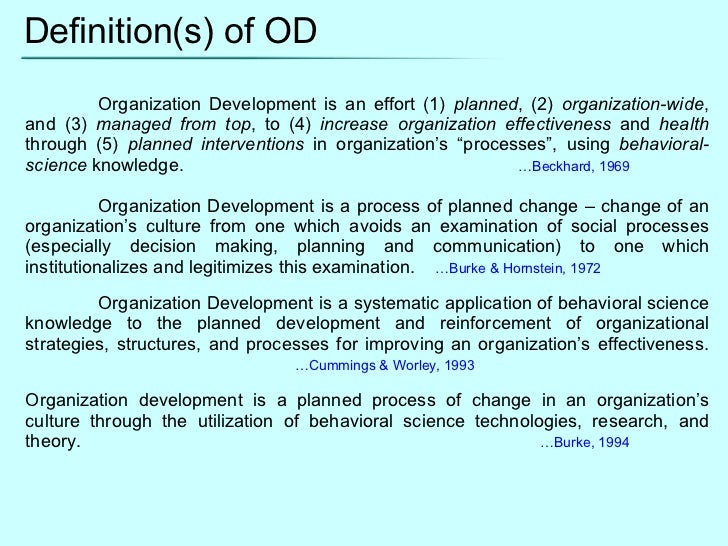 onganozation development essay Read this essay on organizational development come browse our large digital warehouse of free sample essays get the knowledge you need in order to pass your classes and more.
