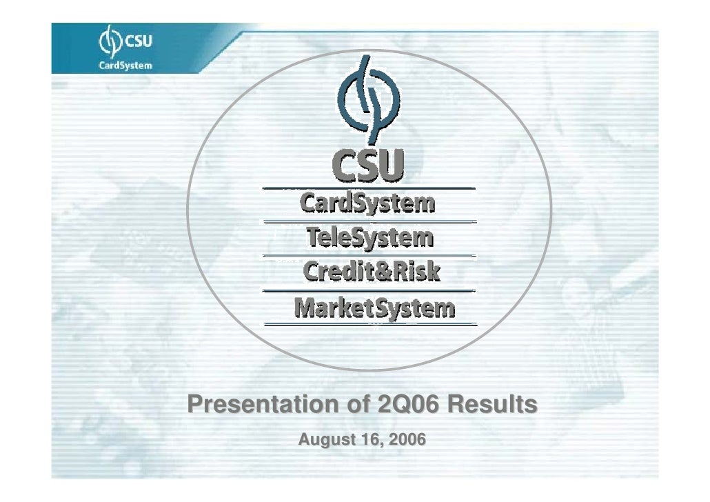 Presentation of 2Q06 Results        August 16, 2006