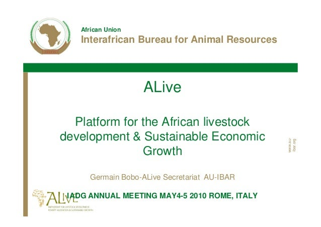 African Union    Interafrican Bureau for Animal Resources                    ALive  Platform for the African livestockdeve...