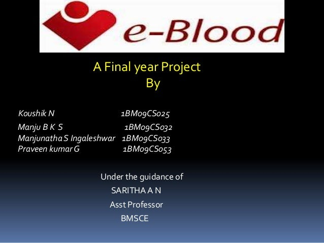 A Final year Project                           ByKoushik N               1BM09CS025Manju B K S               1BM09CS032Man...
