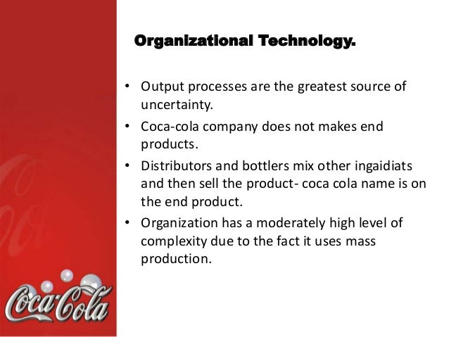 coca cola decision making process Fewer hierarchies permit fast decision making, and streamlined processes are increasing our speed to market the result -- an opportunity to unleash our.