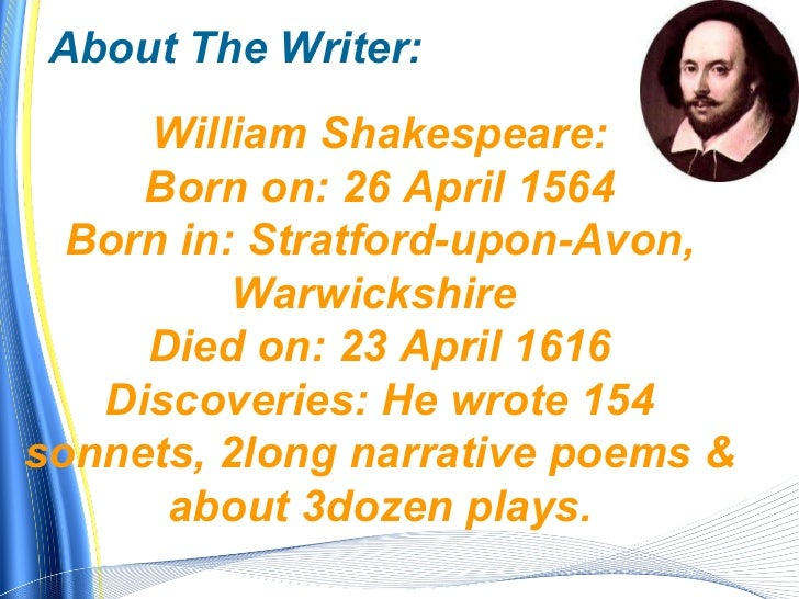 presentation of english seven ages  16 by william shakespeare 2 about the writer william shakespeare born