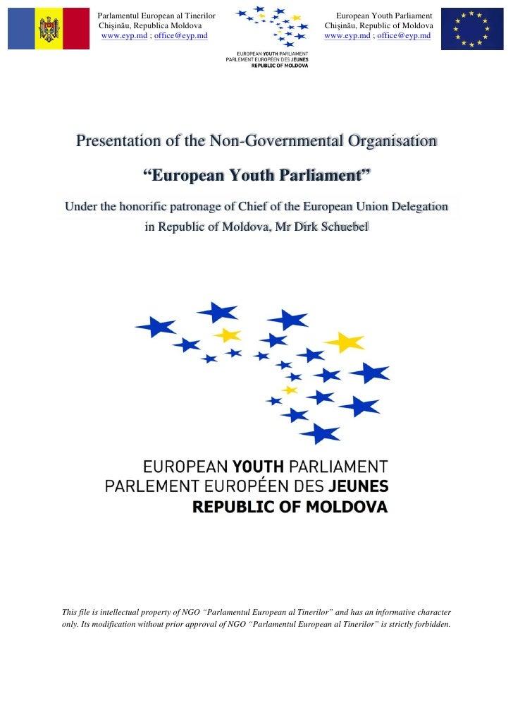 Parlamentul European al Tinerilor                                  European Youth Parliament          Chişinău, Republica ...