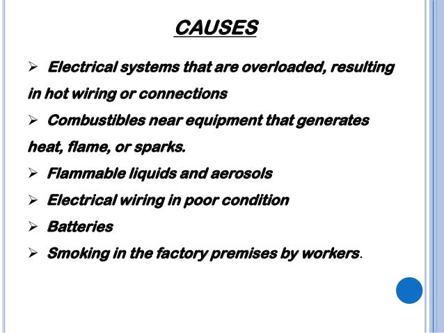 FIRE AND EXPLOSION HAZARDS; 5. CAUSES ? Electrical ...  sc 1 st  SlideShare : electrical wiring hazards - yogabreezes.com