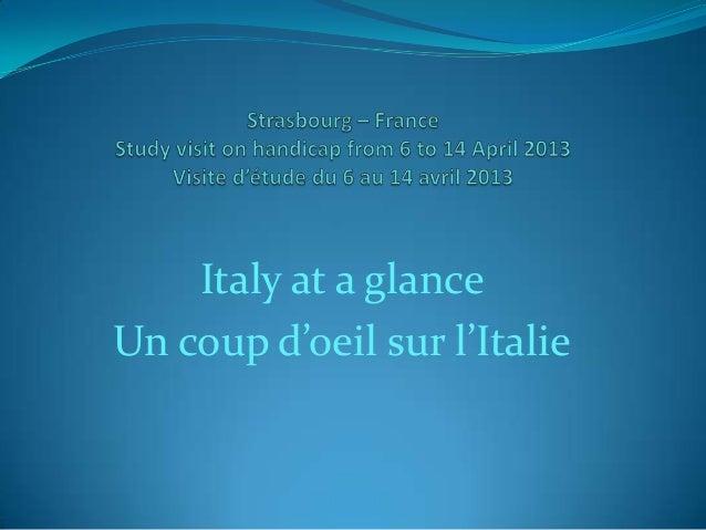 Italy at a glanceUn coup d'oeil sur l'Italie