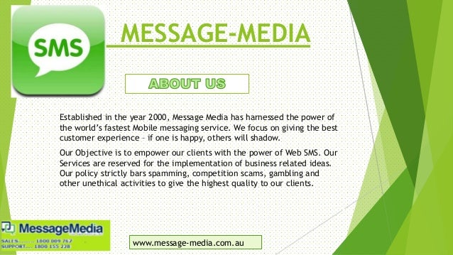 MESSAGE-MEDIA Established in the year 2000, Message Media has harnessed the power of the world's fastest Mobile messaging ...