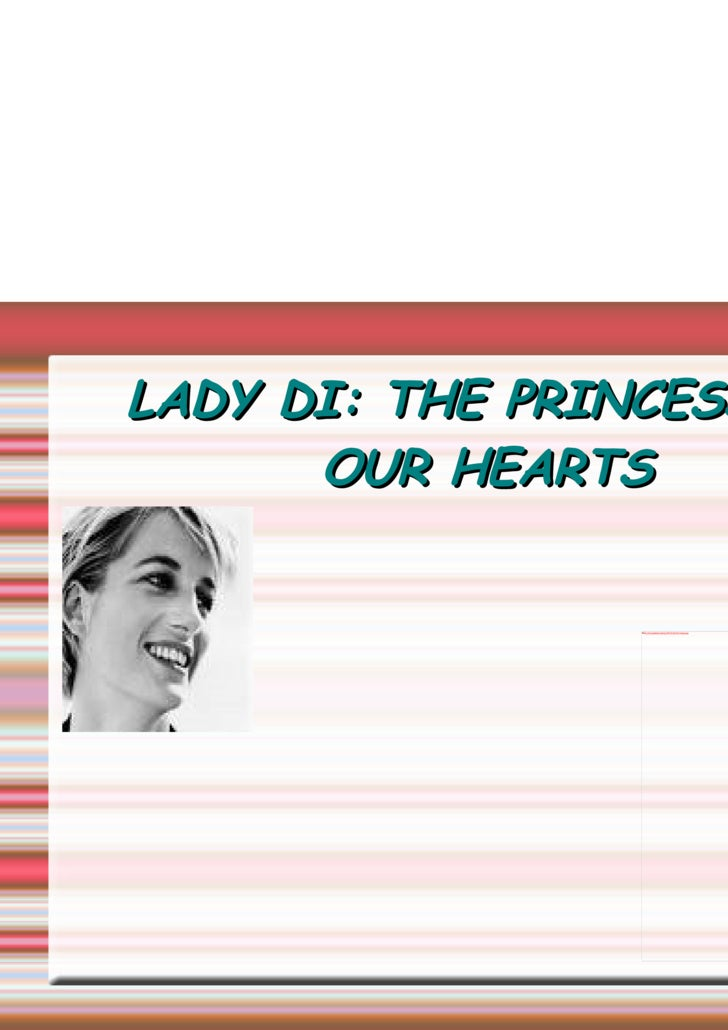 LADY DI: THE PRINCESS OF OUR HEARTS