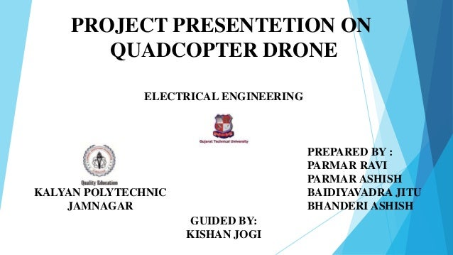 Presentation of quadcopter drone