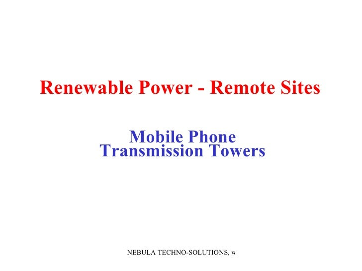 Renewable Power - Remote Sites   Mobile Phone Transmission Towers