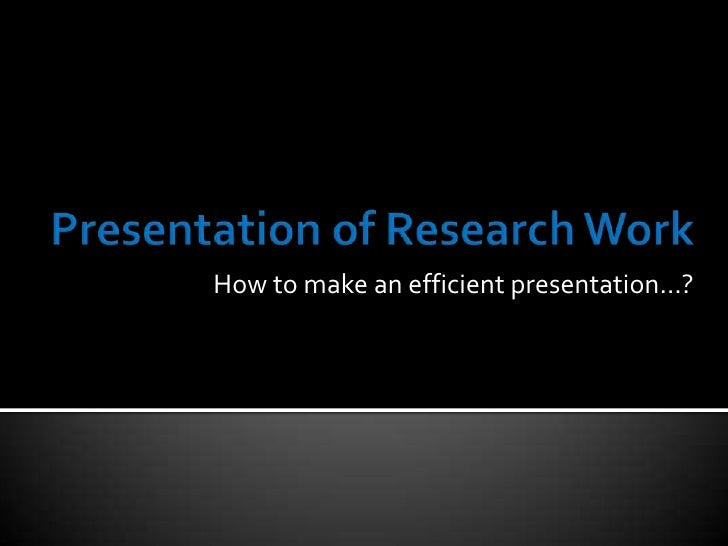 presenting a research paper in powerpoint How to make an oral presentation of your research don't spend extra time on making a fancy powerpoint presentation with moving images and graphics unless they.