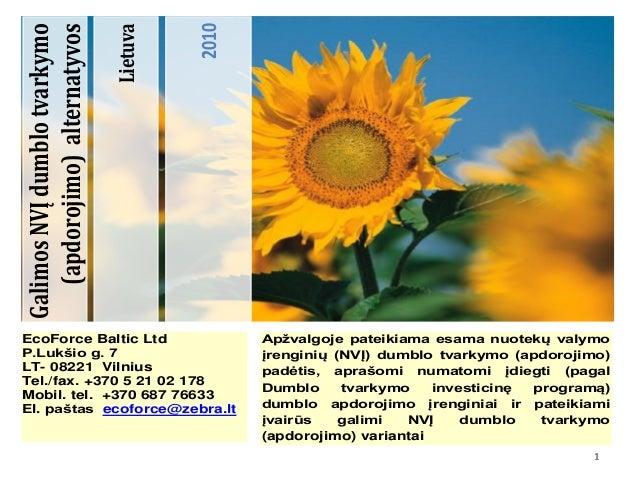 1111 Lietuva 2010 GalimosNVĮdumblotvarkymo (apdorojimo)alternatyvos Apžvalgoje pateikiama esama nuotekų valymo įrenginių (...