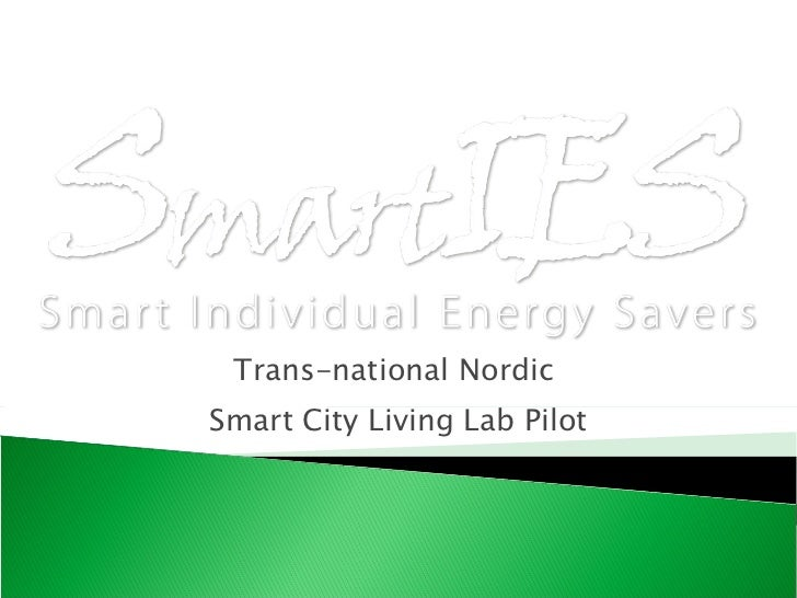 Trans-national Nordic  Smart City Living Lab Pilot