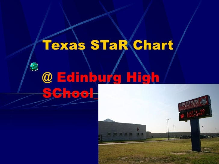 Texas STaR Chart @  Edinburg High SChool